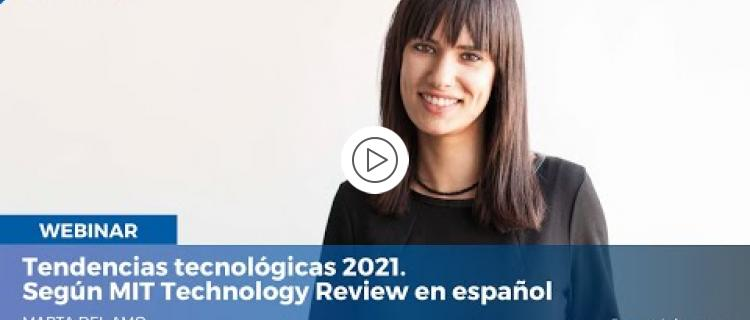 Embedded thumbnail for Tendencias tecnológicas 2021, según MIT Technology Review